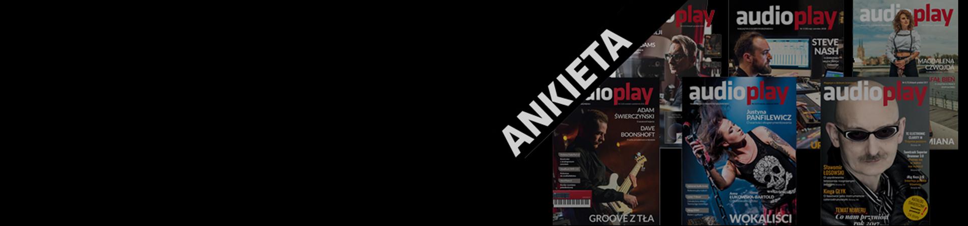 """ANKIETA: Co myślisz o magazynie """"AudioPlay""""?"""
